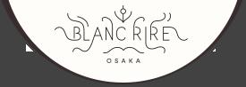 ブランリール大阪